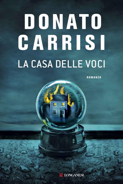 Libro Horror: La Casa Delle Voci Di Donato Carrisi