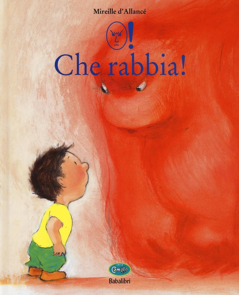 Libri Bambini Che Rabbia! Edizione Illustrata Con Simboli WLS
