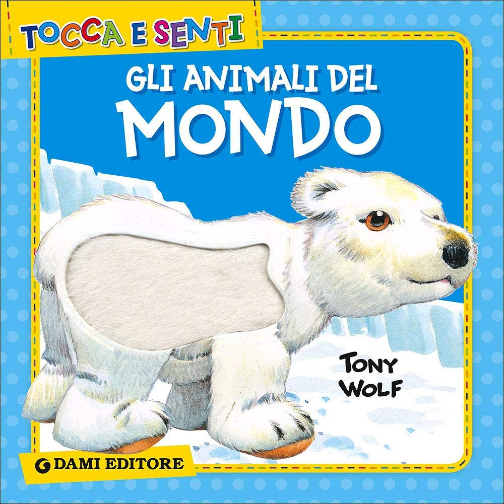 Libro Gli Animali Del Mondo