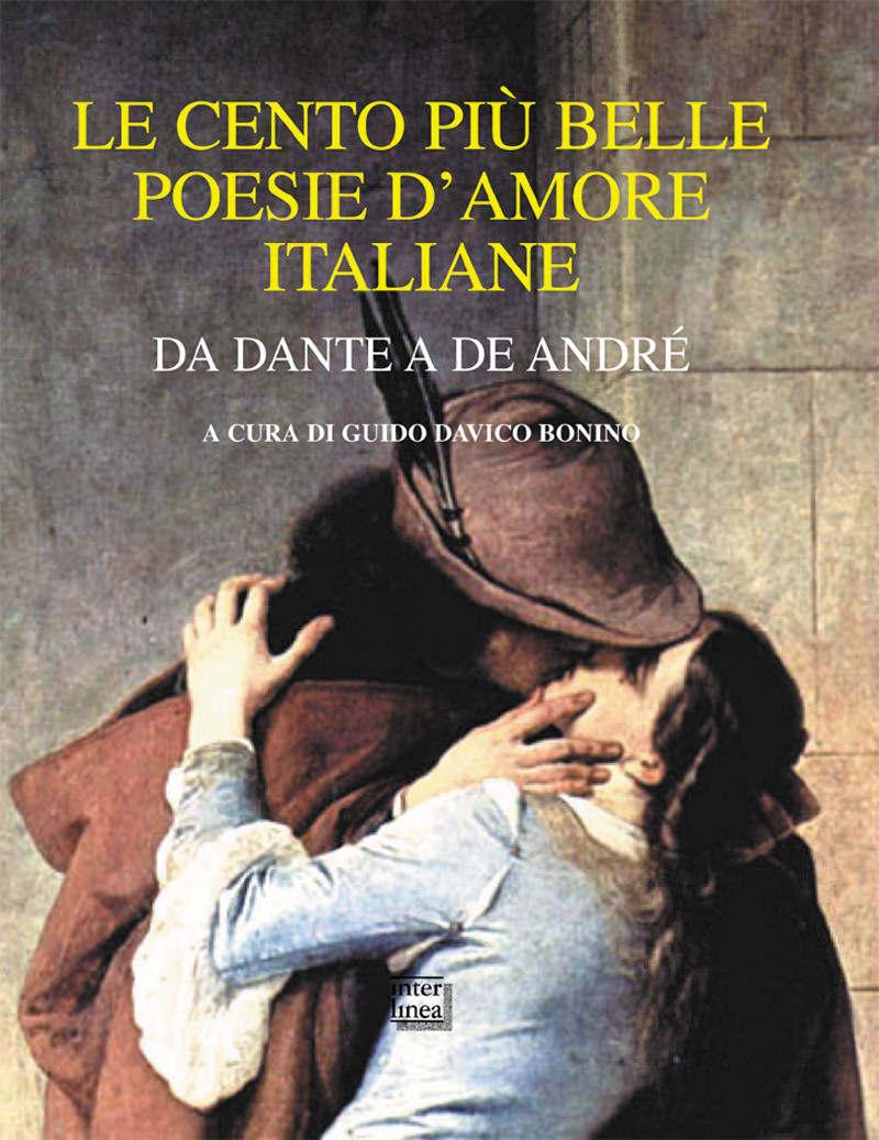 Le Cento Più Belle Poesie D'amore Italiane.